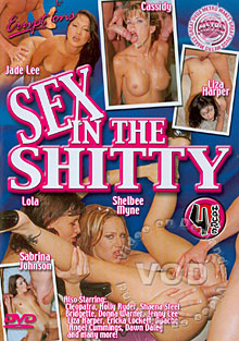 Sex In The Shitty