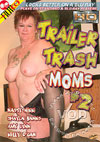 Video: Trailer Trash Moms #2