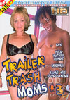 Video: Trailer Trash Moms #3