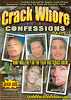 Video: Crack Whore Confessions Volume 1