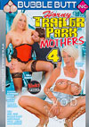 Video: Horny Trailer Park Mothers 4