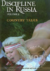 Video: Discipline In Russia Volume 3 - Country Tales