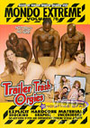 Video: Mondo Extreme Volume 76 - Trailer Trash Orgies