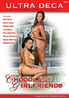 Video: Chocolate Girlfriends