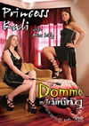 Video: Princess Kali - Domme In Training